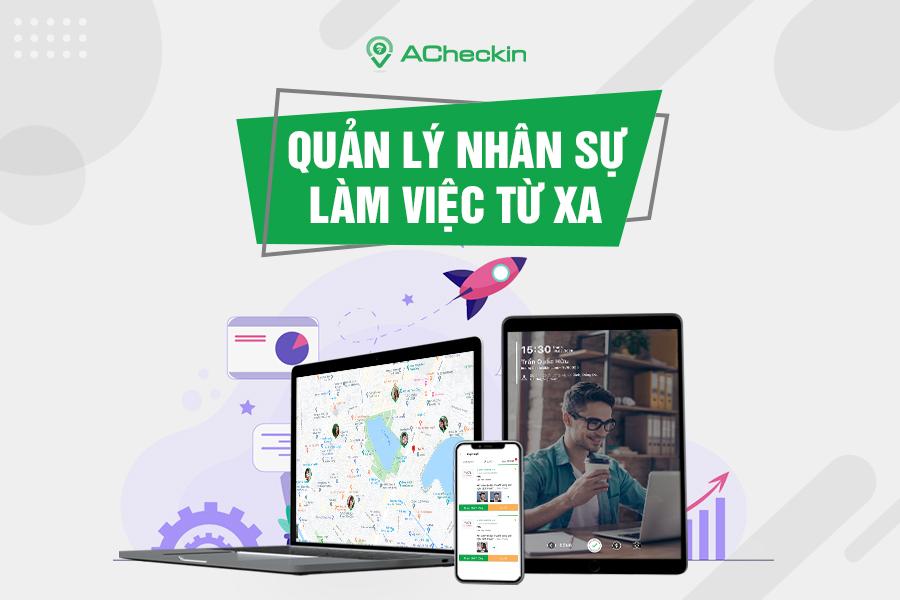 acheckin-giai-phap-quan-ly-nhan-su-u-xa